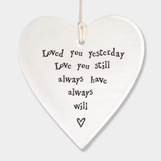 "image of East of India Hanging Heart ""Loved you yesterday"