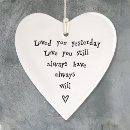 image of Hanging Heart - Loved you yesterday, love you still
