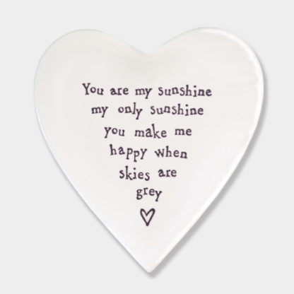 "image of East Of India Heart Coaster ""You are my sunshine, my only sunshine, you make me happy when the skies are grey"""