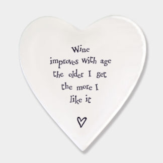 """image of East Of India Heart Coaster """"Wine improves with age the older i get the more i like it"""""""