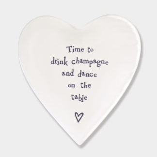 "image of East Of India Heart Coaster ""Time to drink champagne and dance on the table"""