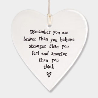 "East of India Hanging Heart ""Remember you are braver"