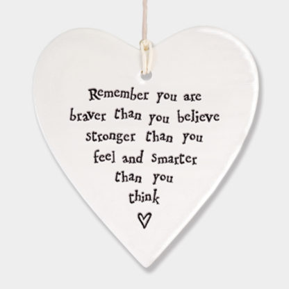 """East of India Hanging Heart """"Remember you are braver"""