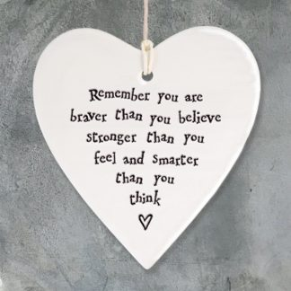 image of Hanging Heart Remember you are braver than you believe