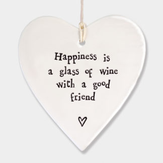 "image of East of India Hanging Heart ""Happiness is a glass of wine...."""